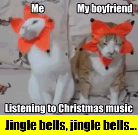 Listening to Christmas music. Me: loving it. Boyfriend: kill me please.