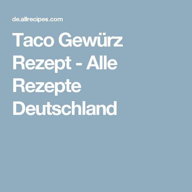 Taco Gewürz  Rezept - Alle Rezepte Deutschland