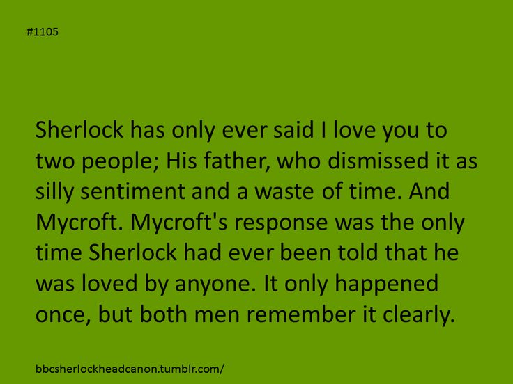 SOB!! is this a competition for world's saddest Sherlock biography? Oh my goodness!