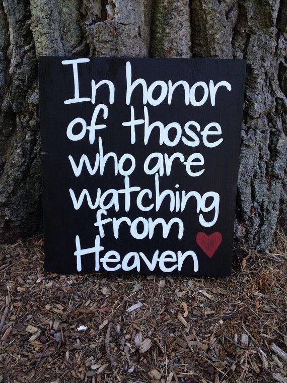 #weddingsign #heavensign #inmemoryweddingsign In Honor of Those Watching From Heaven Wedding by loveofshabchic