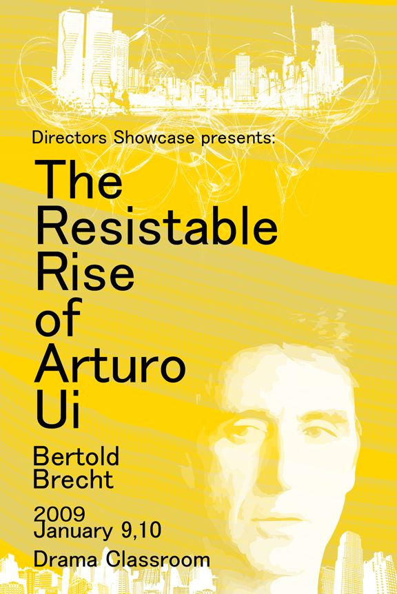 Poster for high school Theatre play The Resistable Rise of Arturo Ui (2009)