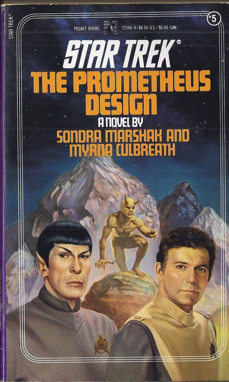 """""""Prometheus Design (Star Trek S.)"""" av Myrna Culbreath Sondra Marshak"""