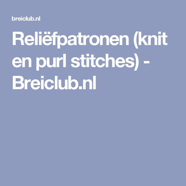 Reliëfpatronen (knit en purl stitches) - Breiclub.nl