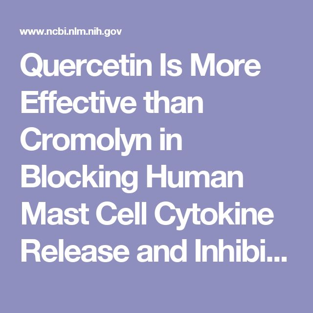 Quercetin Is More Effective than Cromolyn in Blocking Human Mast Cell Cytokine Release and Inhibits Contact Dermatitis and Photosensitivity in Humans