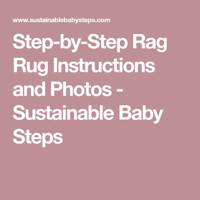 Step-by-Step Rag Rug Instructions and Photos - Sustainable Baby Steps