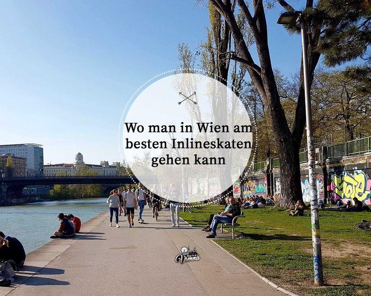 Hier erfährt ihr wo man in Wien am besten Inline skaten gehen kann!