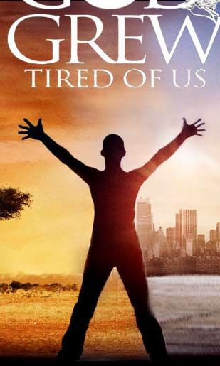 Essay god grew tired us