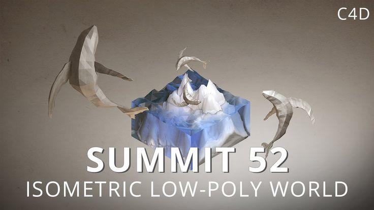 Summit 52 - Isometric Low-Poly World - Cinema 4D