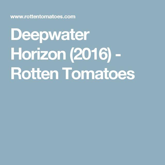 Deepwater Horizon(2016) - Rotten Tomatoes