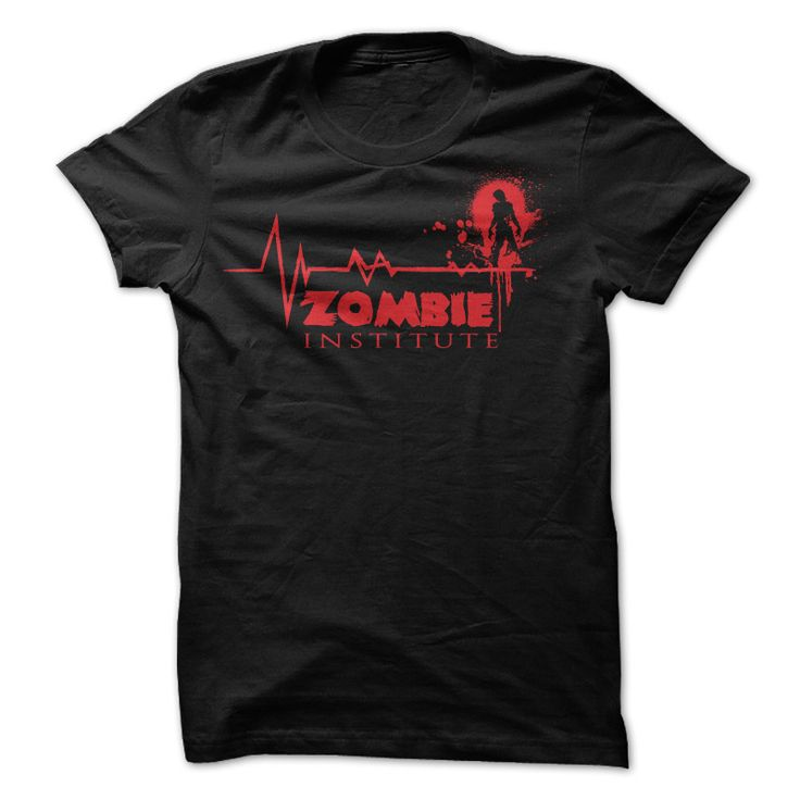 #tshirts... Cool T-shirts  Zombie Institute T Shirt . (Cua-Tshirts)  Design Description: Great zombie t shirt for any Zombie fan. This Zombie Institute t shirt is comical and a great shirt to wear to the next blockbuster zombie movie. Zombie T Shirts are still wid...
