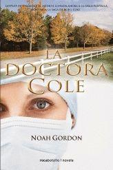 LA DOCTORA COLE Noah Gordon