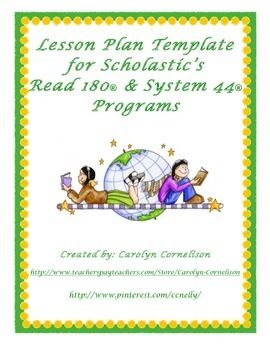 Weekly lesson plan templates to use with Scholastic's Read 180 and System 44 programs.