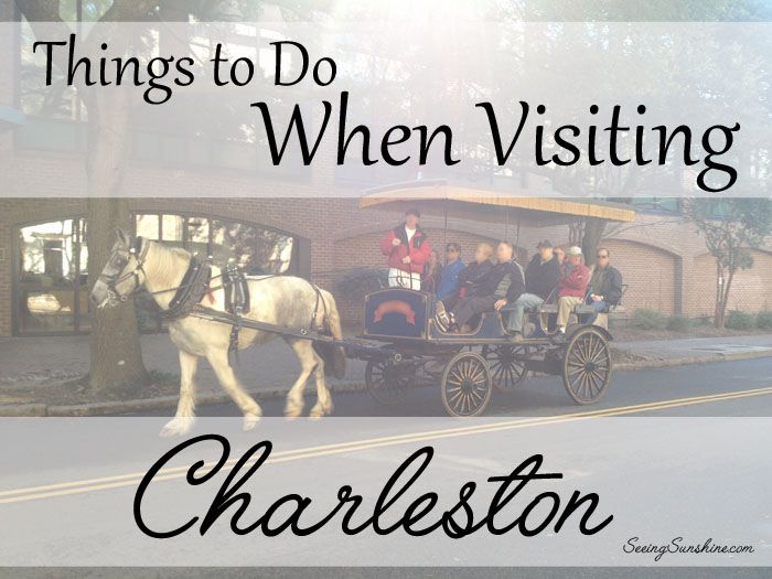 Things to do when visiting charleston charleston for Things to do charleston south carolina