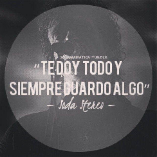#SodaStereo ❤ amo esta frase...