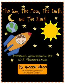 Here is my first Science unit on TPT!  I am proud to post my activities and lessons that focus on...The Sun, The Moon, The Earth, and The Stars!  W...