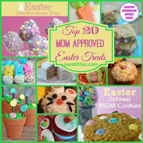 Top 20 Mom Approved Easter Treats