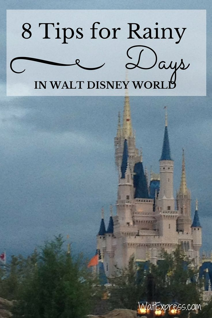 8 Tips for Rainy Days in Disney World #Orlando #FamilyVacation