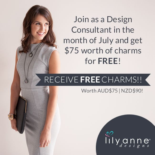 We want to spoil our new Design Consultants with some extra bling!  ---> http://bit.ly/1J6KTxq  Join as a Design Consultant in the month of July & get $75 worth of charms for FREE!  Valued at AUD $75 | NZD $90.   #LilyAnneDesigns #PartyPlan #SocialSelling