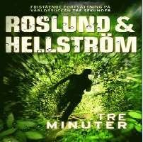 Tre minuter [Ljudupptagning] / Roslund & Hellström .... #ljudbok #mp3bok #deckare