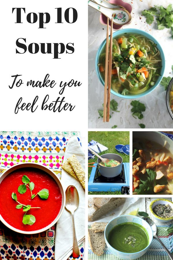 Top 10 Soups to make you feel better from Froothie.co.uk You can never have enough soup recipes and these are all veggie and vegan. Get your blender out!