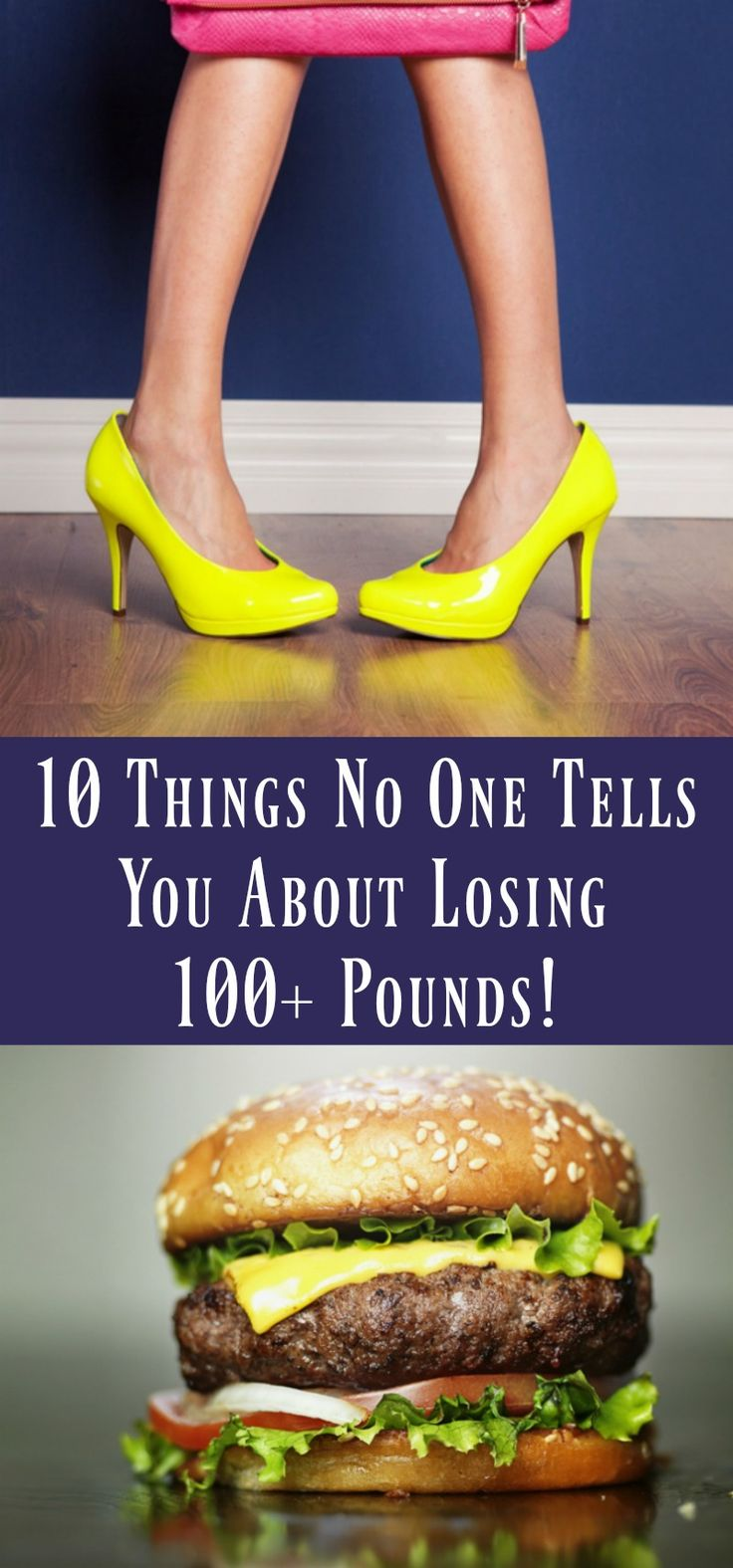 10 Things No One Tells You About Losing 100+ Pounds!