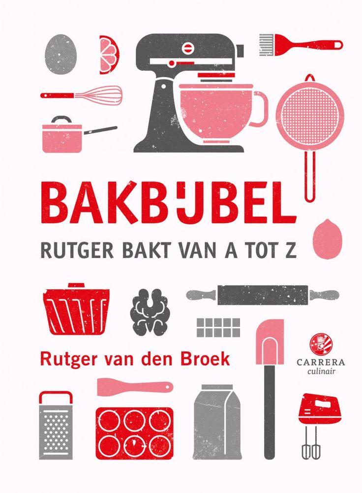Boektip: Bakbijbel, Rutger bakt van A tot Z