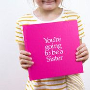 You're going to be a sister book and gift