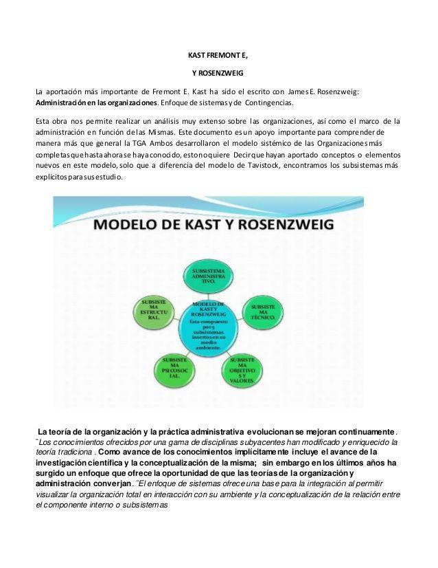 KAST FREMONT E,  Y ROSENZWEIG  La aportación más importante de Fremont E. Kast ha sido el escrito con JamesE. Rosenzweig:  Ad...