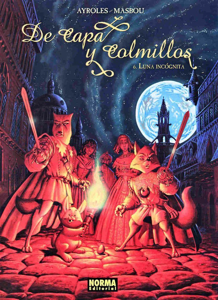 De capa y colmillos V. 6, Luna incógnita,Ayroles, Masbou,Norma  tienda de comics en México distrito federal, venta de comics en México df