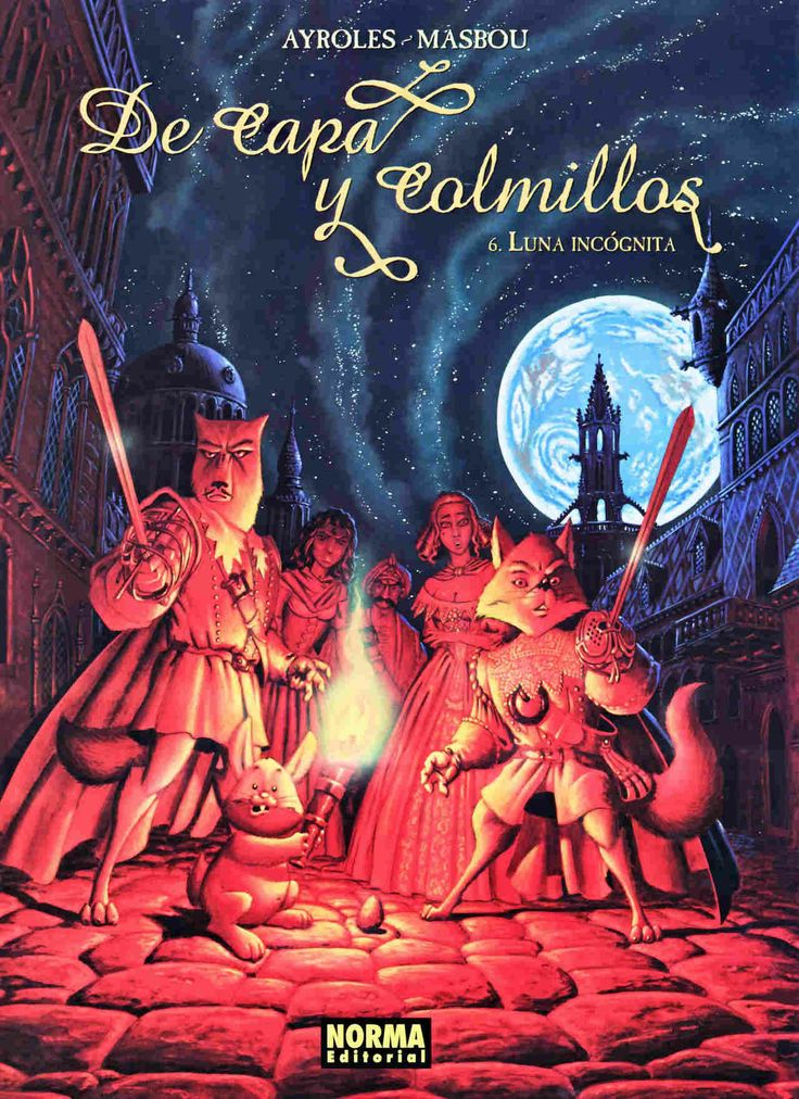 De capa y colmillos V. 6, Luna incógnita,Alain Ayroles , Jean-Luc Masbou,Norma Editorial  tienda de comics en México distrito federal, venta de comics en México df
