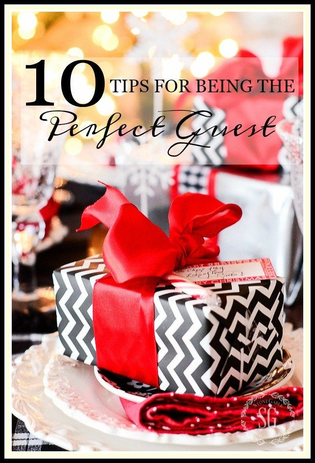 10 TIPS FOR BEING THE PERFECT GUEST
