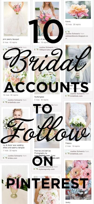 Best Bridal Accounts to follow on @Pinterest!