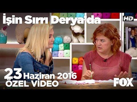 Sibel Kavaklıoğlu'ndan bebek hırkası örneği....İşin Sırrı Derya'da 23 Haziran 2016 - YouTube
