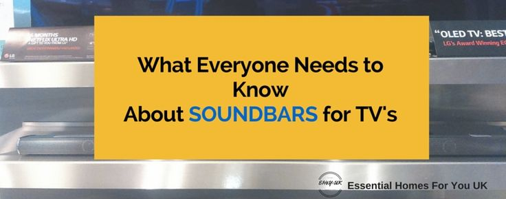 Discover the secrets to buying the best soundbars for TV's that ensure a perfect home cinema system.
