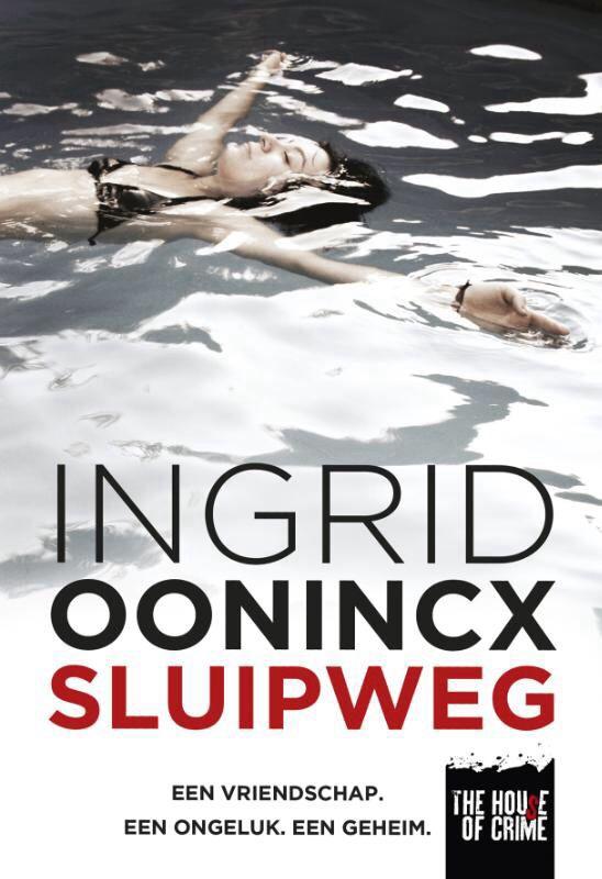 Sluipweg - Ingrid Oonincx