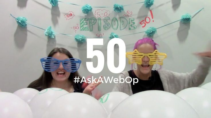 Join us for our 50th episode of #AskAWebOp! Do you have questions for our…