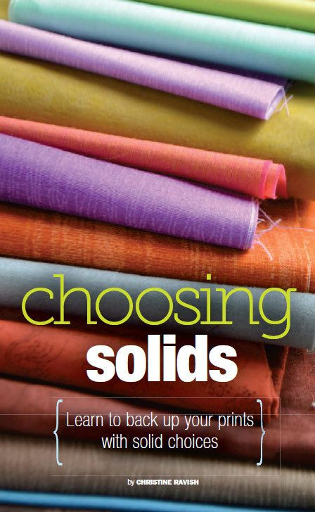 Solid fabrics play such a huge roll in modern quilts. Learn how to choose dynamic color combinations for your next quilt with helpful hints from Christine Ravish