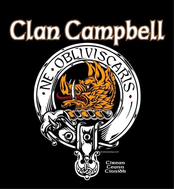 Clan Campbell. Part of my family married into the Campbell Clan.
