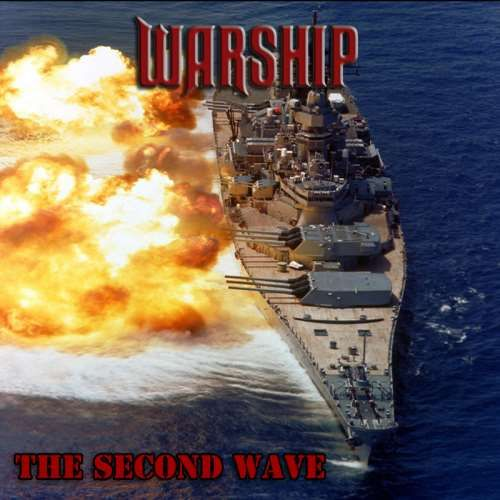 "WARSHIP: ""The Second Wave"""