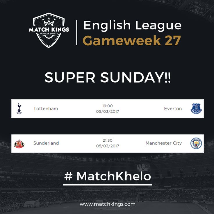 After an action-packed Saturday, 2 games await all www.matchkings.com managers this Sunday! How's your team doing? #MatchKhelo #pl #fpl #fantasysoccer #soccer #fantasyfootball #football #fantasysports #sports #fplindia #fantasyfootballindia #sportsgames #gamers  #stats  #fantasy #MatchKings