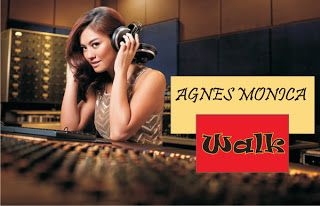 Agnes Monica - Walk (Lyrics and SimPATI Official Video Clip) « kancil sharing