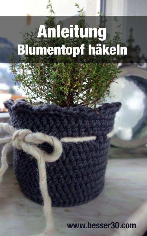 Anleitung Häkel Blumentopf Sozo Pinterest Häkeln Häkeln