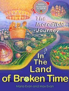 In The Land of Broken Time: The Incredible Journey - Emerald Book Reviews