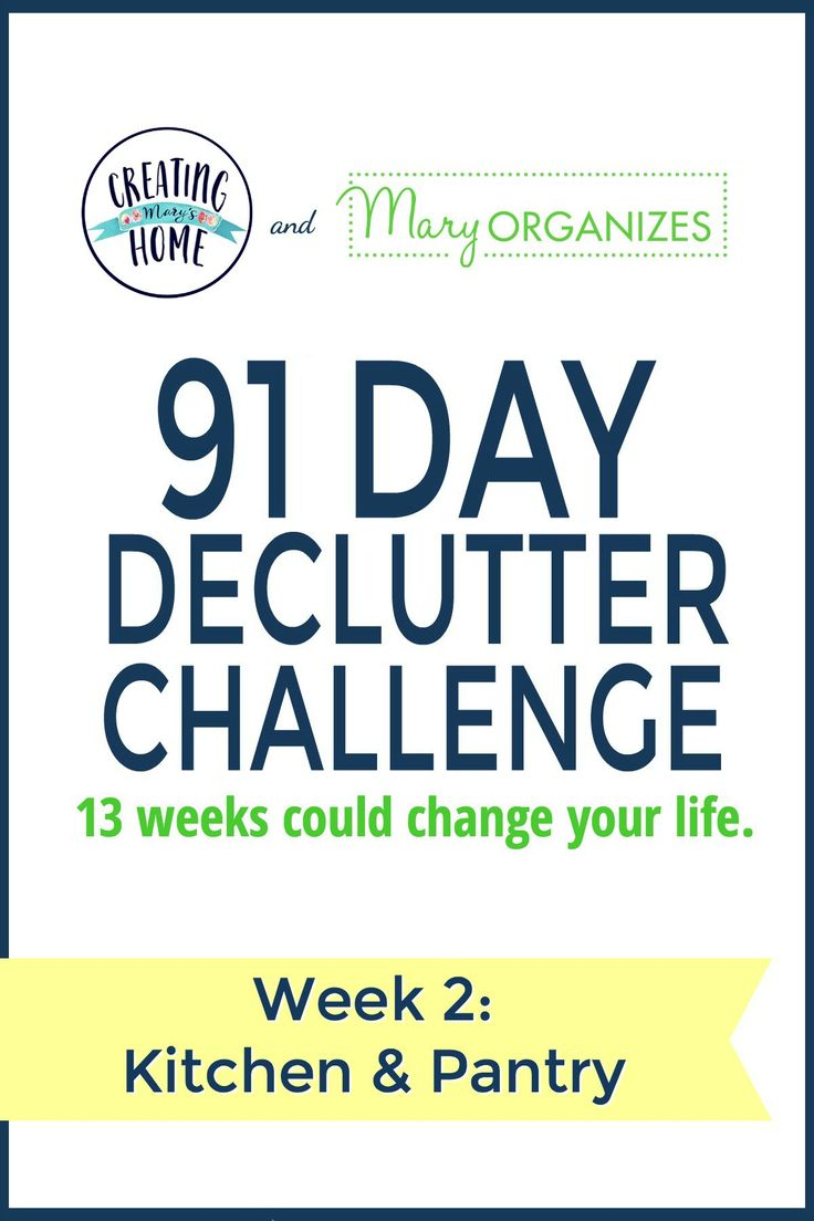 Week 2 – Kitchen & Pantry {91 Day Declutter Challenge} - creatingmaryshome.com
