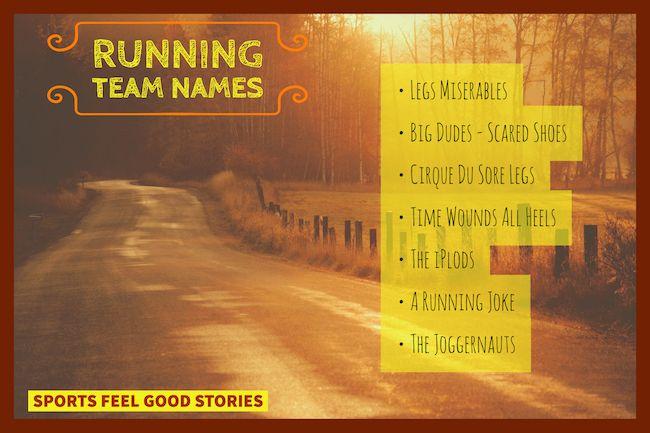 Running Team Names Running Team Names Team Names Running Team
