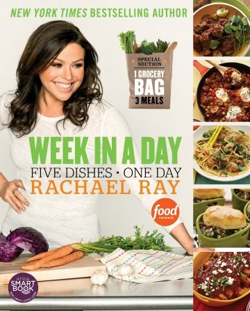 Check out this latest Rachel Ray cookbook: Week in a Day  by Rachael Ray