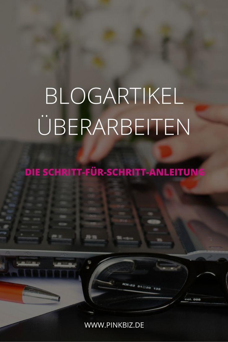 Warum du deine Blogartikel unbedingt gründlich überarbeiten solltest, bevor du…