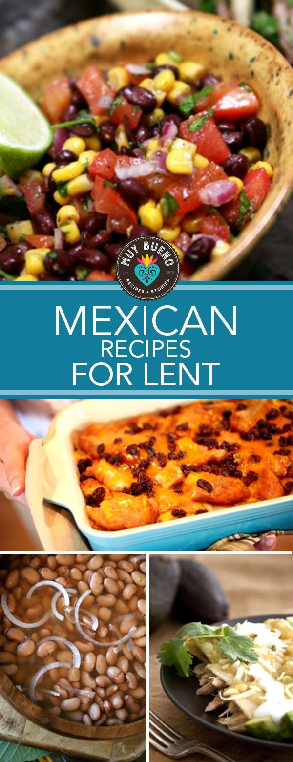 154 best Lent images on Pinterest | Fiestas, Latin food and Mexican ...