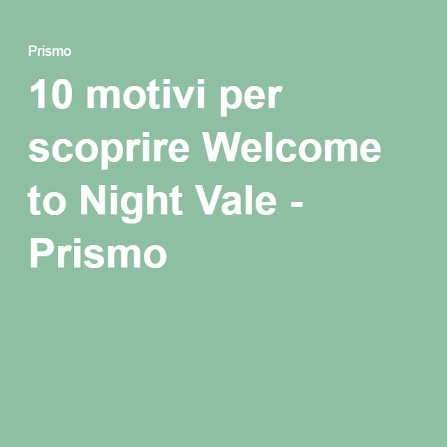 10 motivi per scoprire Welcome to Night Vale - Prismo
