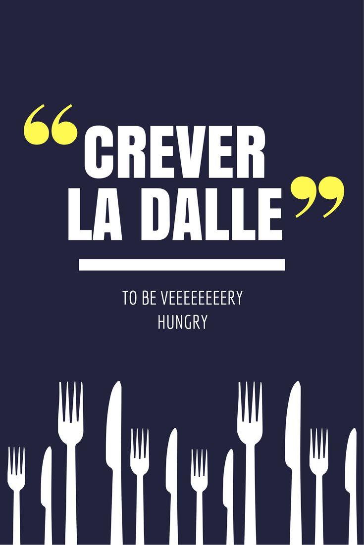Aujourd'hui, on emploie cette expression pour dire qu'on a très faim.
